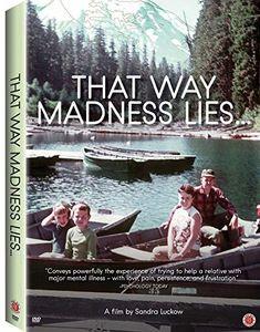 That Way Madness Lies