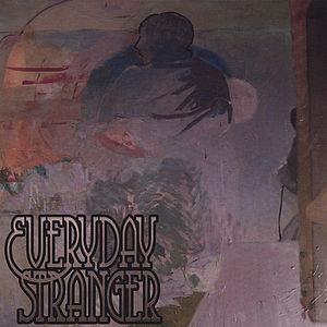 Everyday Stranger