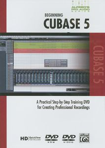 Alfred's Pro-Audio Series: Beginning Cubase Vol. 5