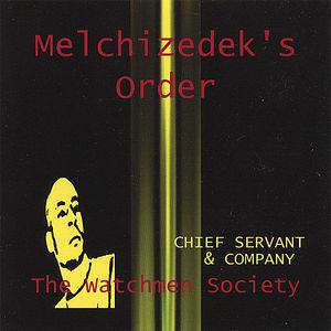 Melchizedek's Order
