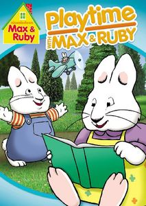 Max and Ruby: Playtime With Max and Ruby