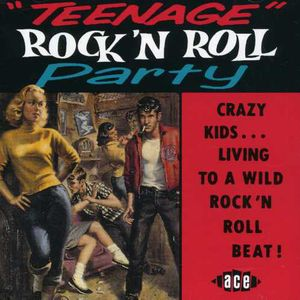 Teenage Rock N Roll Party /  Various [Import]
