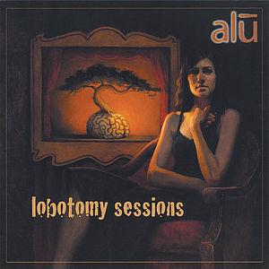 Lobotomy Sessions