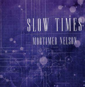 Slow Times