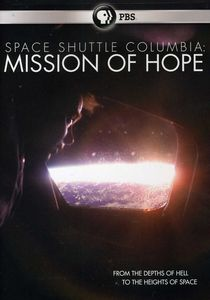 Space Shuttle Columbia: Mission of Hope