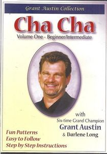 Cha Cha With Grant Austin: Volume One, Beginner