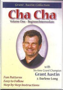 Cha Cha With Grant Austin: Volume One, Beginner