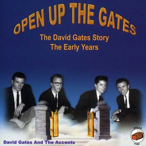Open Up The Gates:The Early Years