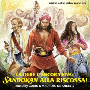 La Tigre È Ancora Viva: Sandokan Alla Riscossa! (The Tiger Is Still Alive: Sandokan to the Rescue) (Original Motion Picture Soundtrack)