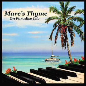Marcs Thyme on Paradise Isle