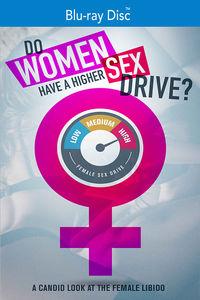 Do Women Have a Higher Sex Drive
