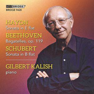 Gilbert Kalish Plays Haydn Beethoven & Schubert