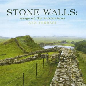 Stone Walls: Songs of the British Isles