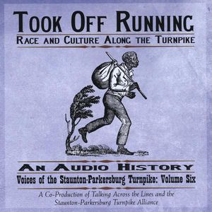 Took Off Running: Race & Culture Along the Turnpik