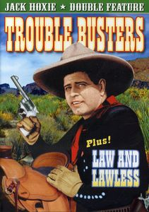 Trouble Busters /  Law and Lawless