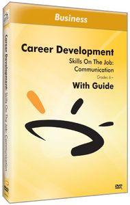 Skills on the Job: Communication