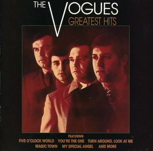 Greatest Hits , The Vogues