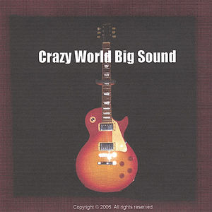 Crazy World Big Sound