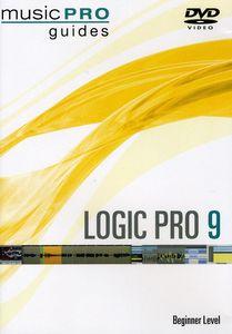 Musicpro Guides: Logic Pro 9 - Beginner Level