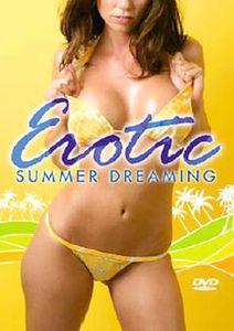 Erotic Summer Dreaming