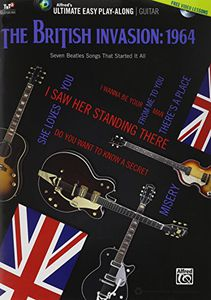 The British Invasion 1964 Ultimate Easy Guitar Play-Along