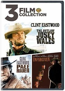 The Outlaw Josey Wales /  Pale Rider /  Unforgiven