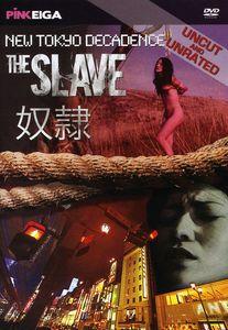 New Tokyo Decadence: The Slave