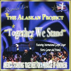 Alaskan Project: Together We Stand /  Various