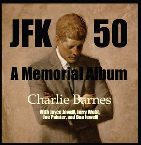 JFK 50: A Memorial Album