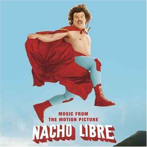 Nacho Libre (Original Soundtrack)