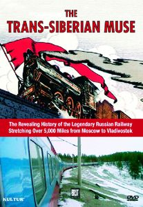 The Trans-Siberian Muse