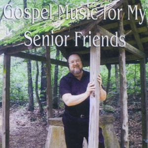 Gospel Music for My Senior Friends