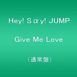 Give Me Love [Import]