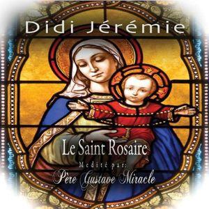 Le Saint Rosaire Madita Par Pere Gustave Miracle
