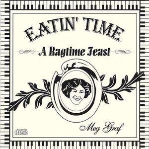 Eatin Time-A Ragtime Feast