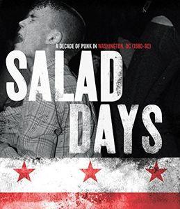 Salad Days: Decade of Punk in Washington DC