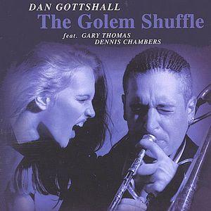 The Golem Shuffle