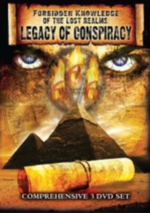 Forbidden Knowledge of the Lost Realms: Legacy of Conspiracy