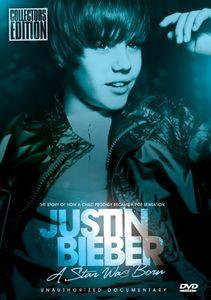 Justin Bieber: A Star Was Born