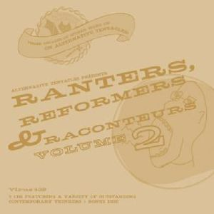 Ranters, Reformers, and Raconteurs, Vol. 2