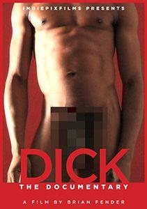 Dick: The Documentary