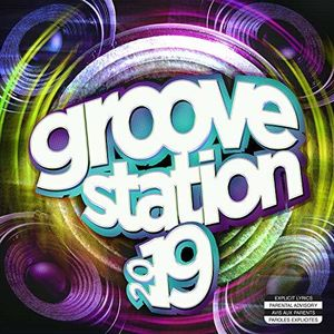Groove Station 2019 /  Various [Import]