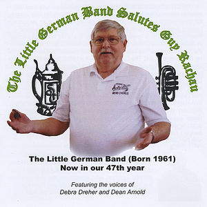 Little German Band Salutes Guy Rachau