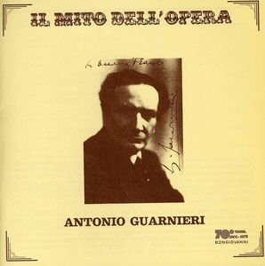 Il Mito Dell'opera: Antonio Guarnieri