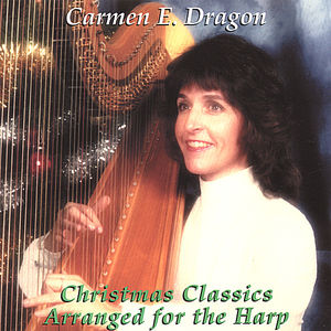Christmas Classics Arranged for the Harp
