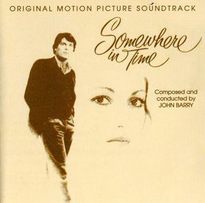 Somewhere in Time (Original Soundtrack) [Import]