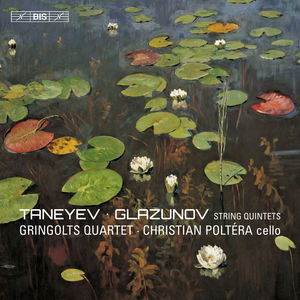 Taneyev & Glazunov: String Quintets