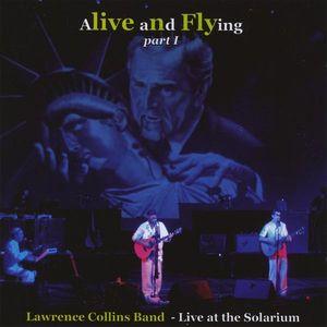 Alive & Flying PT. 1