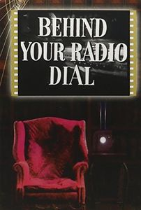 Behind Your Radio Dial and Westinghouse Presents Studio One