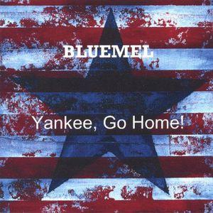 Yankee Go Home!